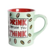 Tasse Kaffeepot Becher Drink before you think